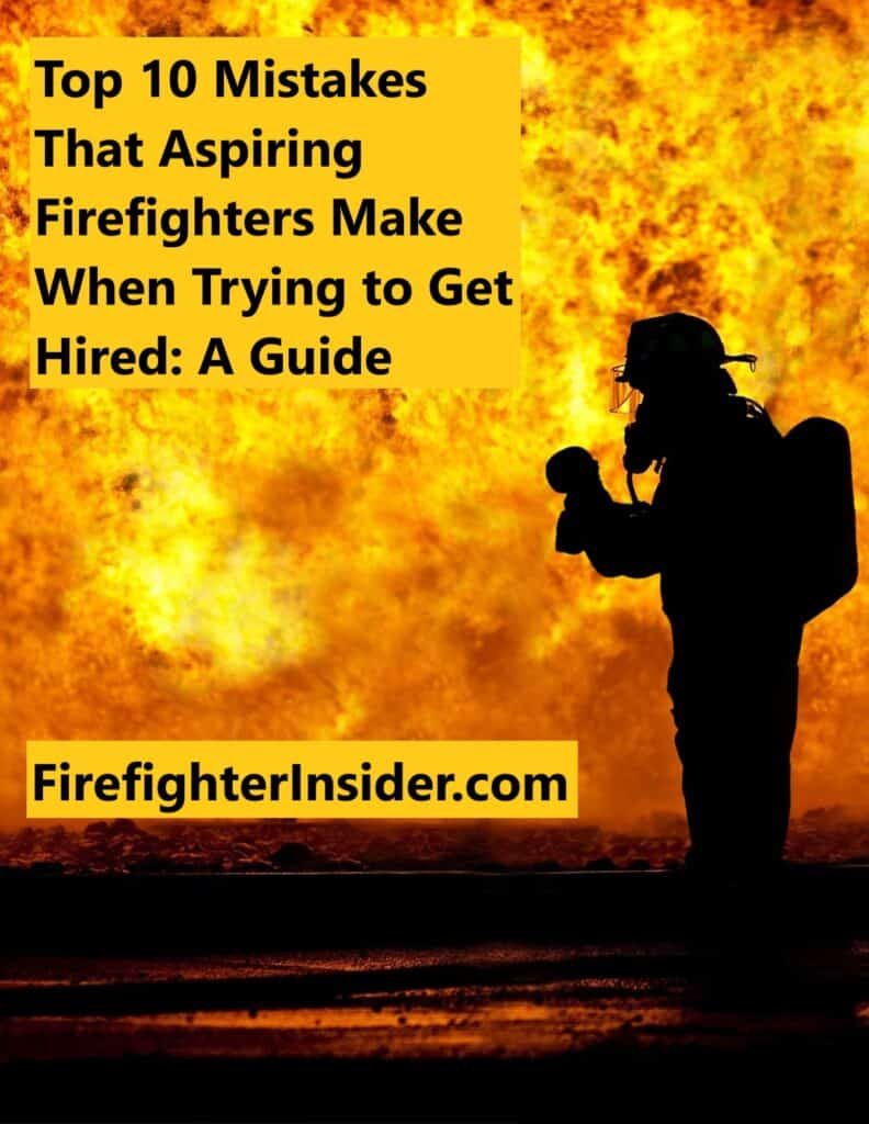 Firefighter Mistakes Guide